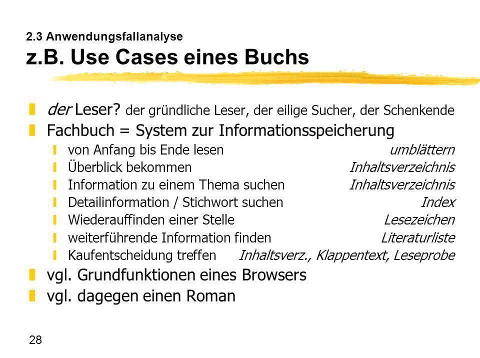 2.3 Anwendungsfallanalyse z.B. Use Cases eines Buchs