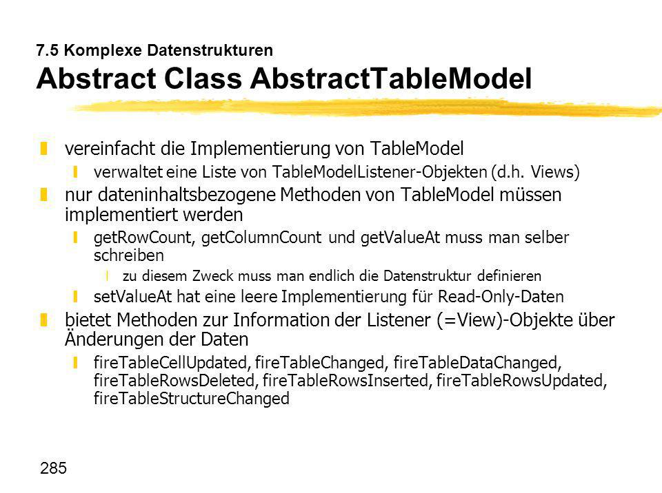 7.5 Komplexe Datenstrukturen Abstract Class AbstractTableModel