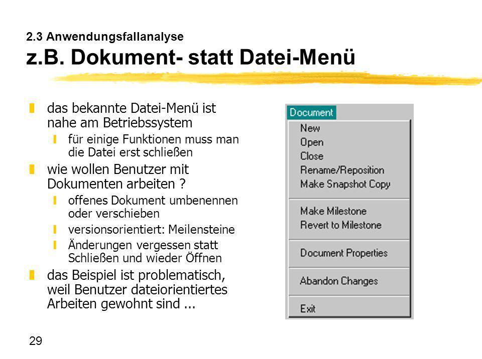 2.3 Anwendungsfallanalyse z.B. Dokument- statt Datei-Menü