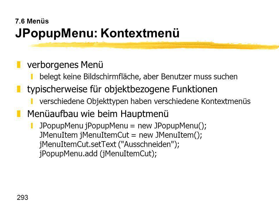 7.6 Menüs JPopupMenu: Kontextmenü