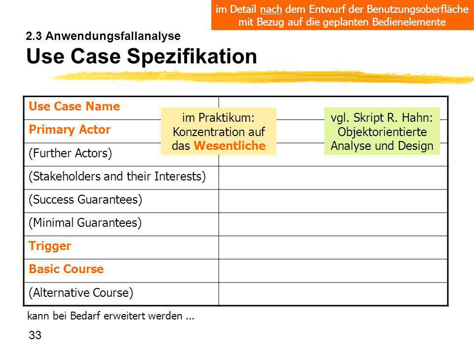 2.3 Anwendungsfallanalyse Use Case Spezifikation