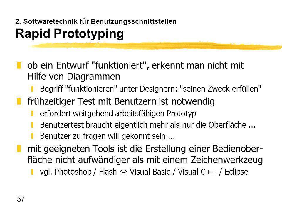 2. Softwaretechnik für Benutzungsschnittstellen Rapid Prototyping