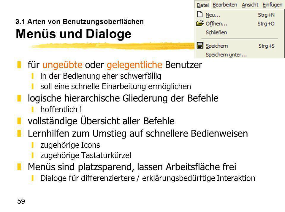 3.1 Arten von Benutzungsoberflächen Menüs und Dialoge