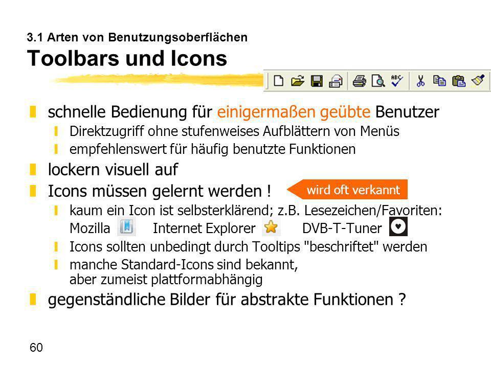 3.1 Arten von Benutzungsoberflächen Toolbars und Icons