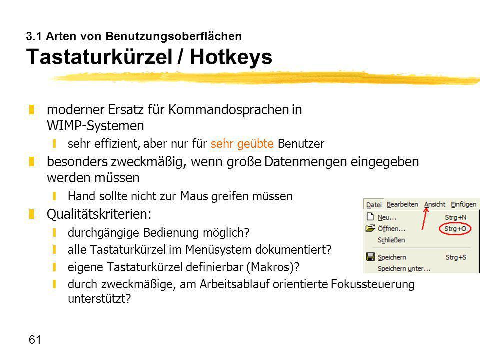 3.1 Arten von Benutzungsoberflächen Tastaturkürzel / Hotkeys