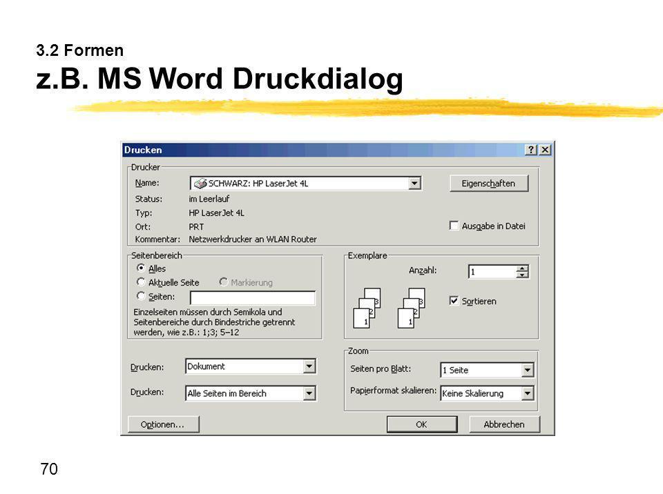 3.2 Formen z.B. MS Word Druckdialog