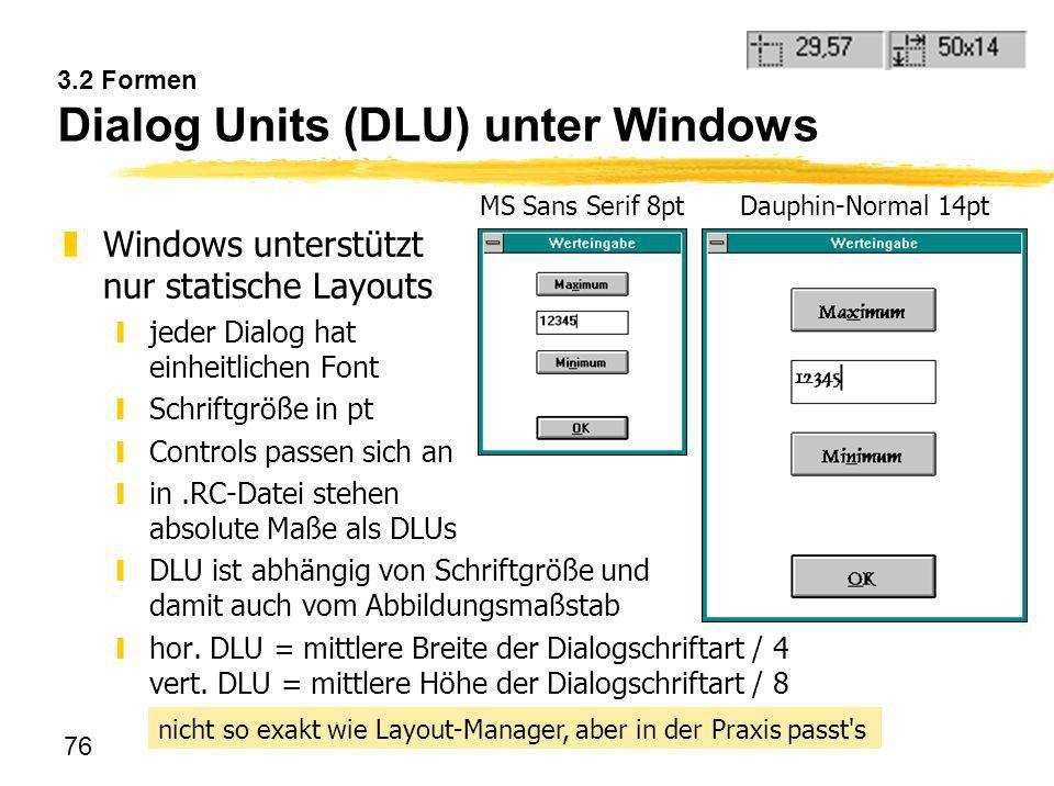 3.2 Formen Dialog Units (DLU) unter Windows