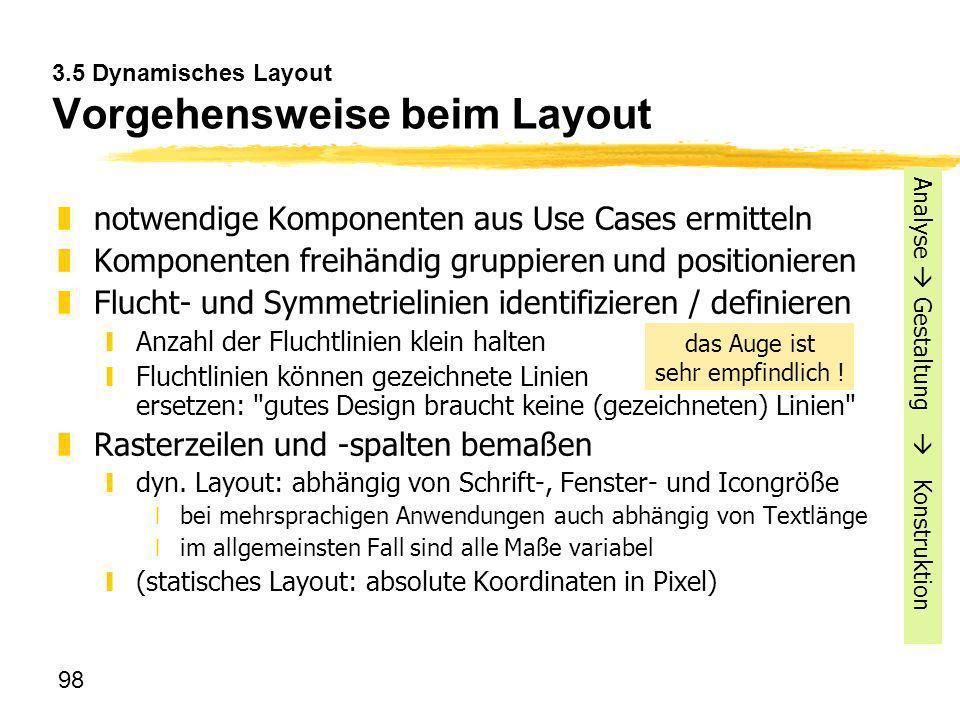 3.5 Dynamisches Layout Vorgehensweise beim Layout