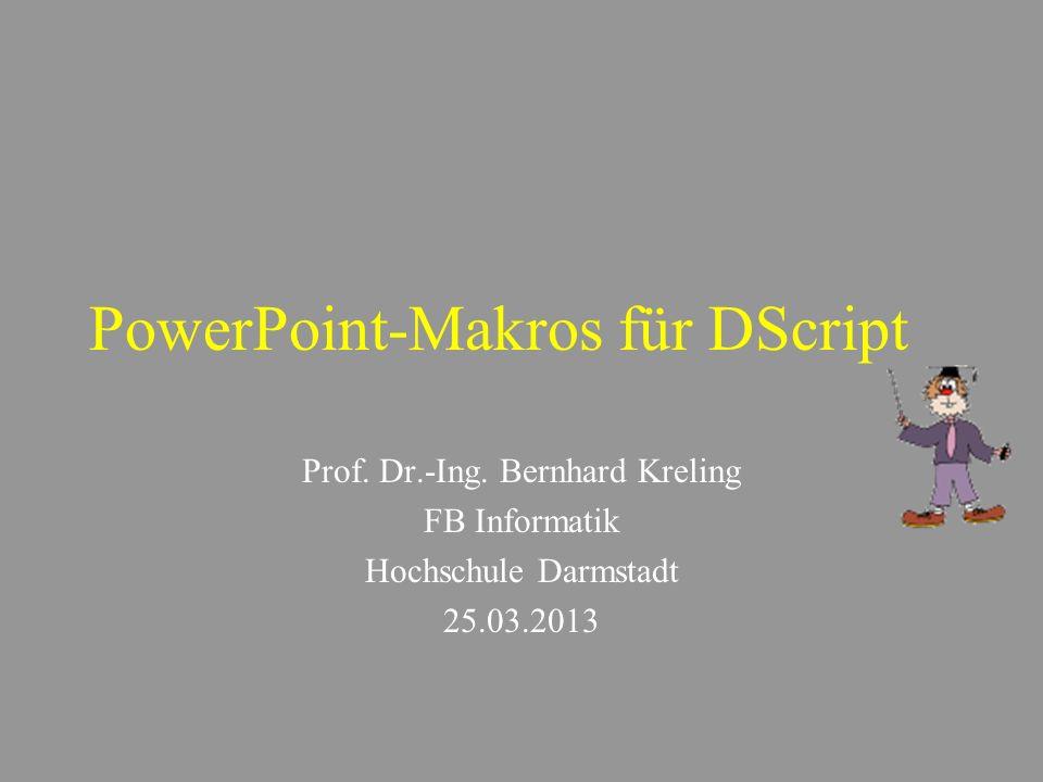 PowerPoint-Makros für DScript