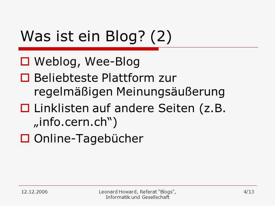 Leonard Howard, Referat Blogs , Informatik und Gesellschaft
