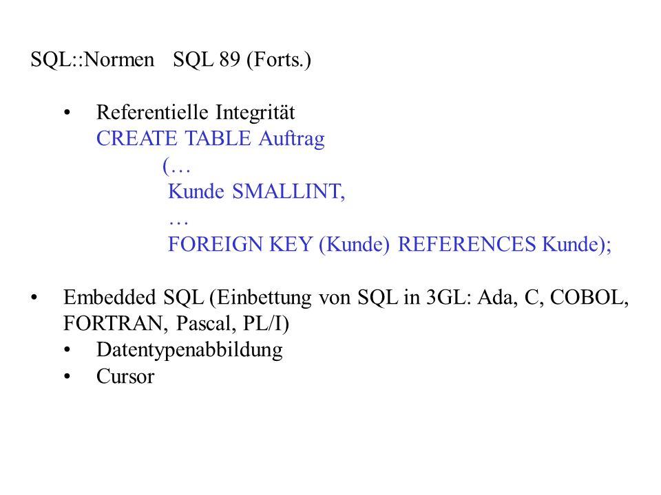 SQL::Normen SQL 89 (Forts.)
