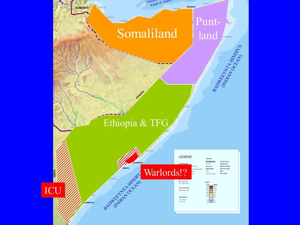 Punt- land Somaliland Ethiopia & TFG ICU Warlords!