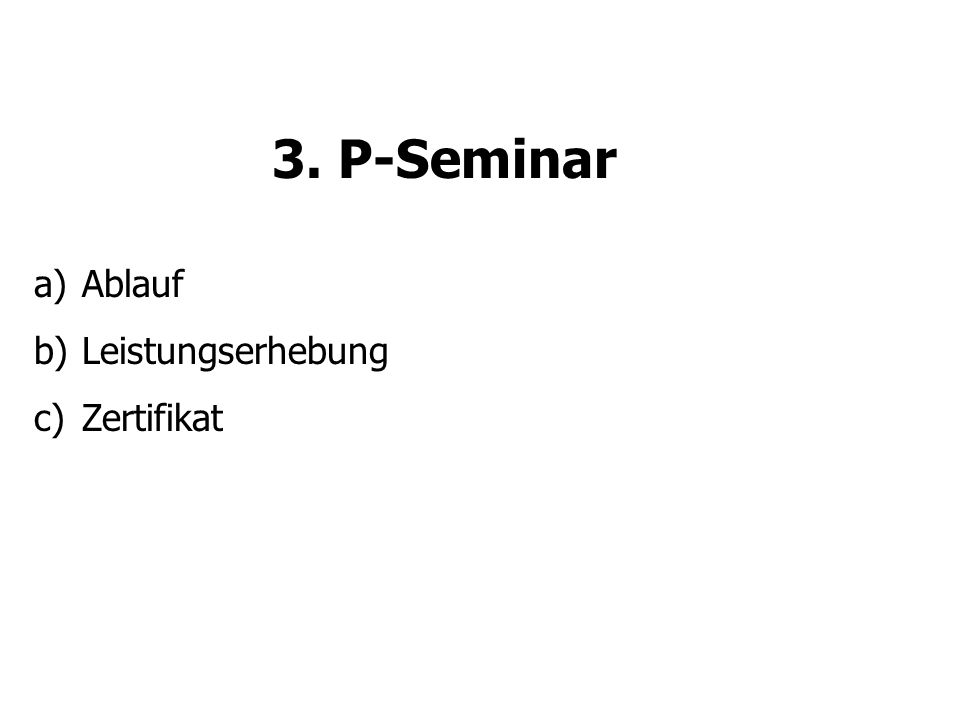 3. P-Seminar Ablauf Leistungserhebung Zertifikat