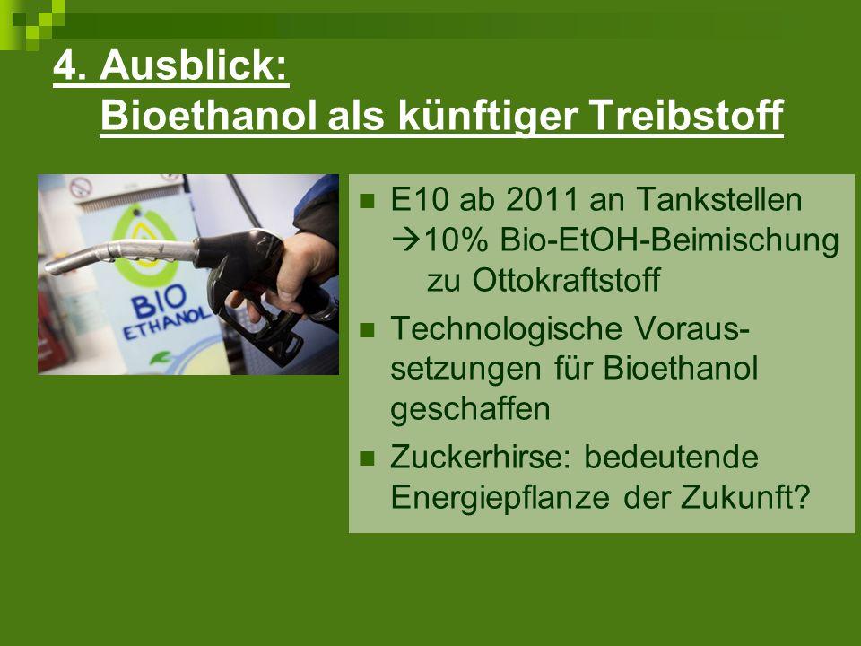 4. Ausblick: Bioethanol als künftiger Treibstoff