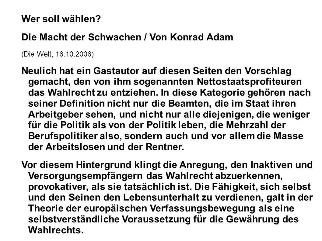Die Macht der Schwachen / Von Konrad Adam