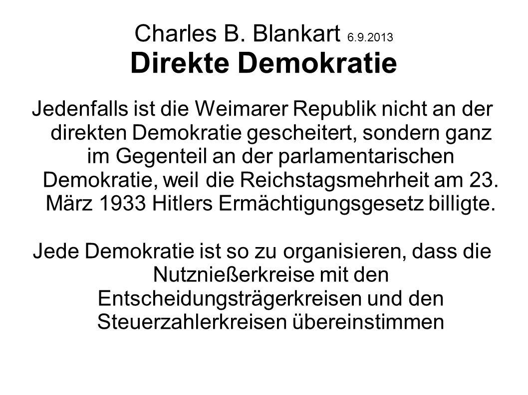 Charles B. Blankart 6.9.2013 Direkte Demokratie