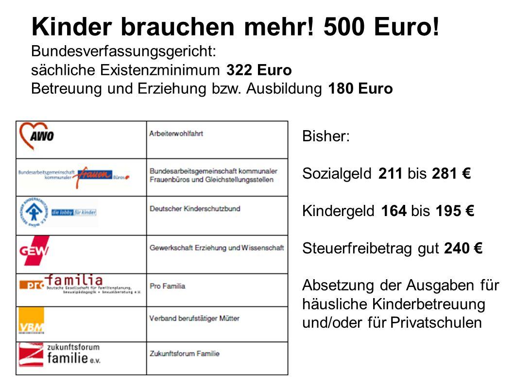 Kinder brauchen mehr! 500 Euro!