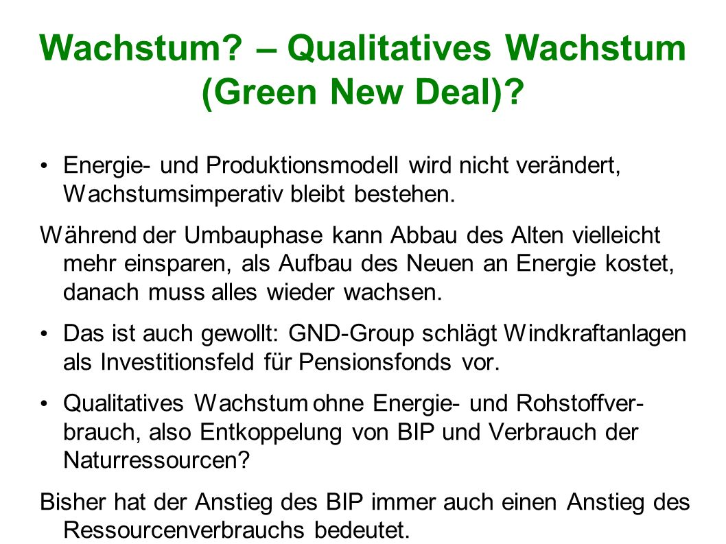 Wachstum – Qualitatives Wachstum (Green New Deal)