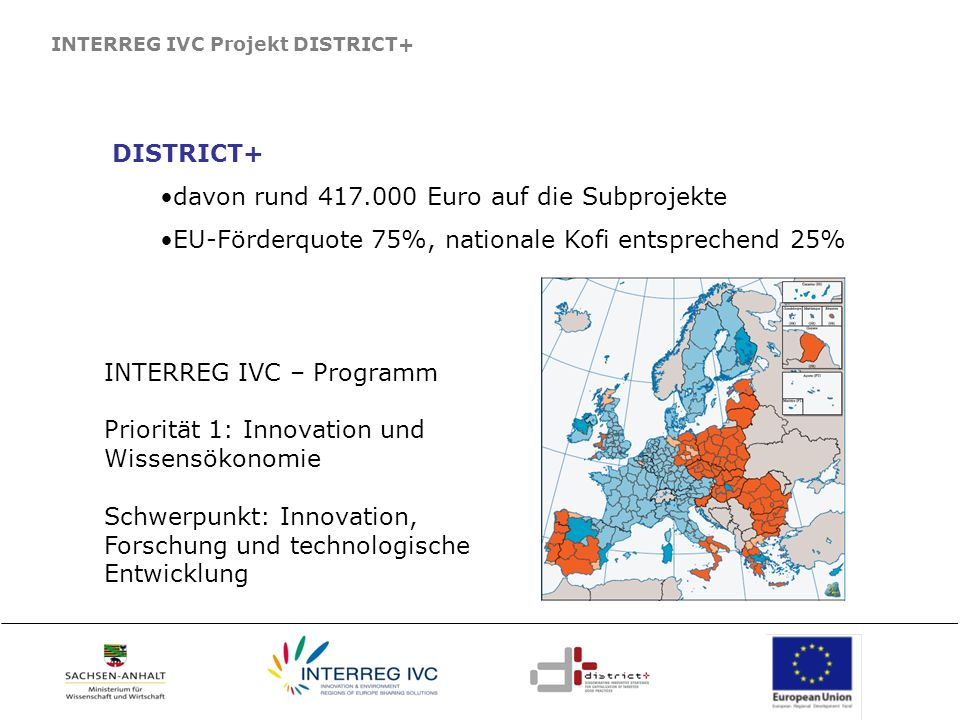 davon rund 417.000 Euro auf die Subprojekte
