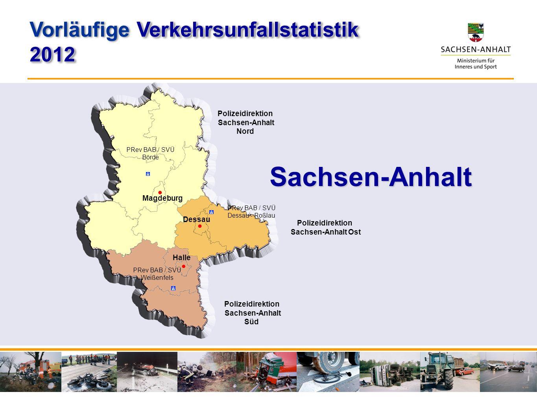 Sachsen-Anhalt Vorläufige Verkehrsunfallstatistik 2012
