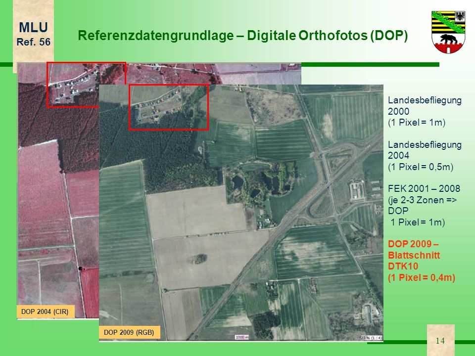 Referenzdatengrundlage – Digitale Orthofotos (DOP)