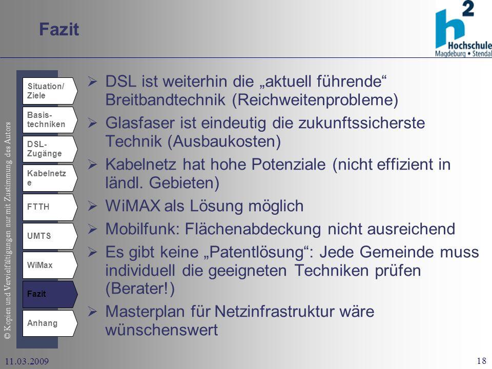 """Fazit DSL ist weiterhin die """"aktuell führende Breitbandtechnik (Reichweitenprobleme)"""