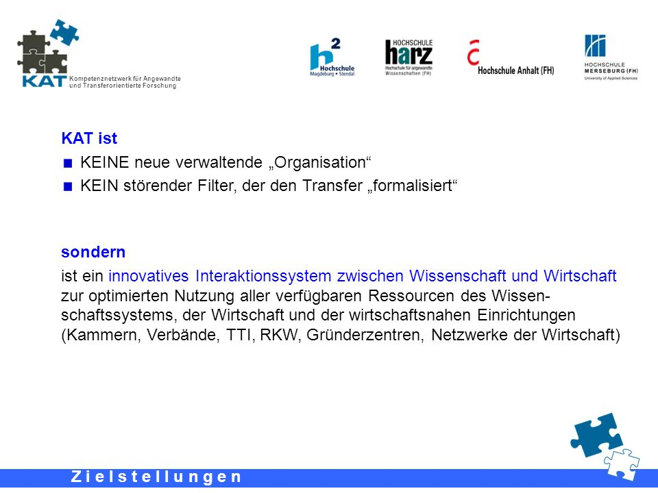 """KAT ist KEINE neue verwaltende """"Organisation KEIN störender Filter, der den Transfer """"formalisiert"""