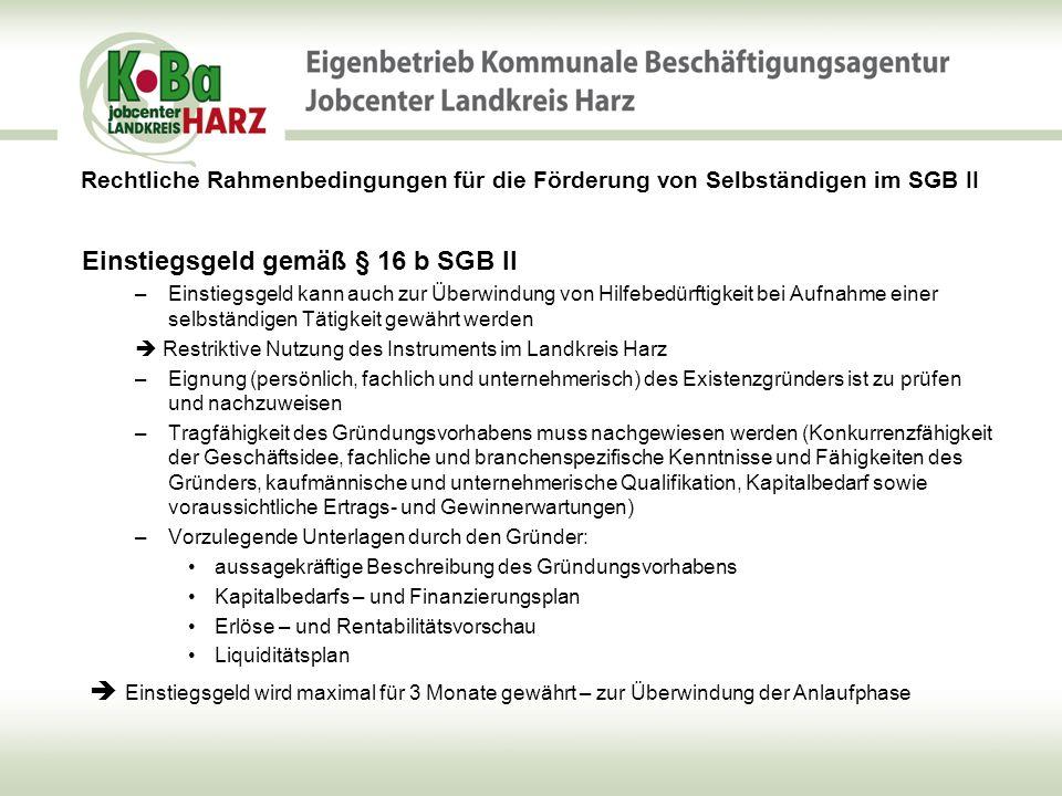 Einstiegsgeld gemäß § 16 b SGB II