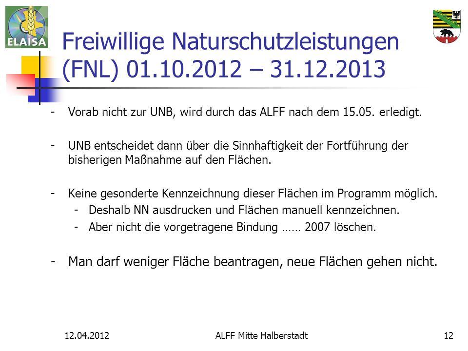 Freiwillige Naturschutzleistungen (FNL) 01.10.2012 – 31.12.2013