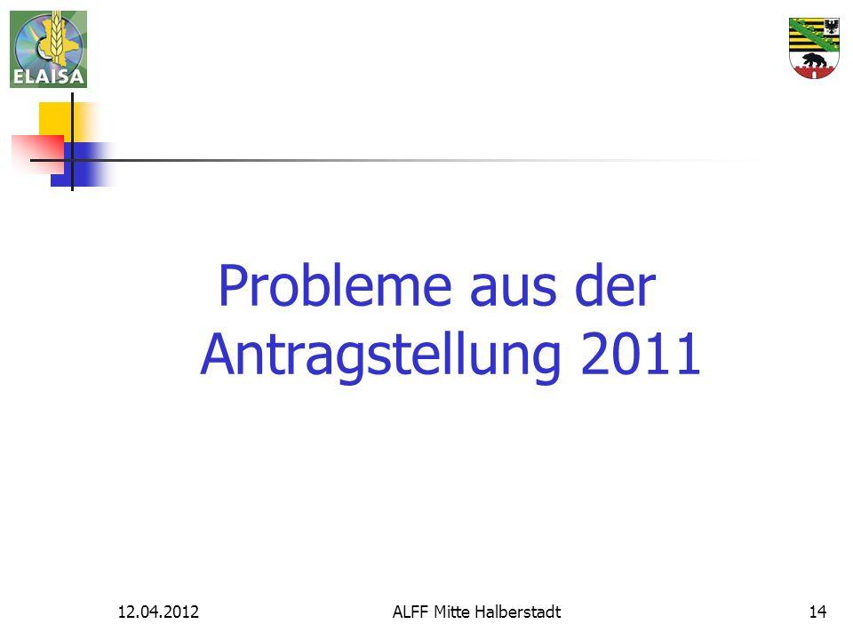 Probleme aus der Antragstellung 2011