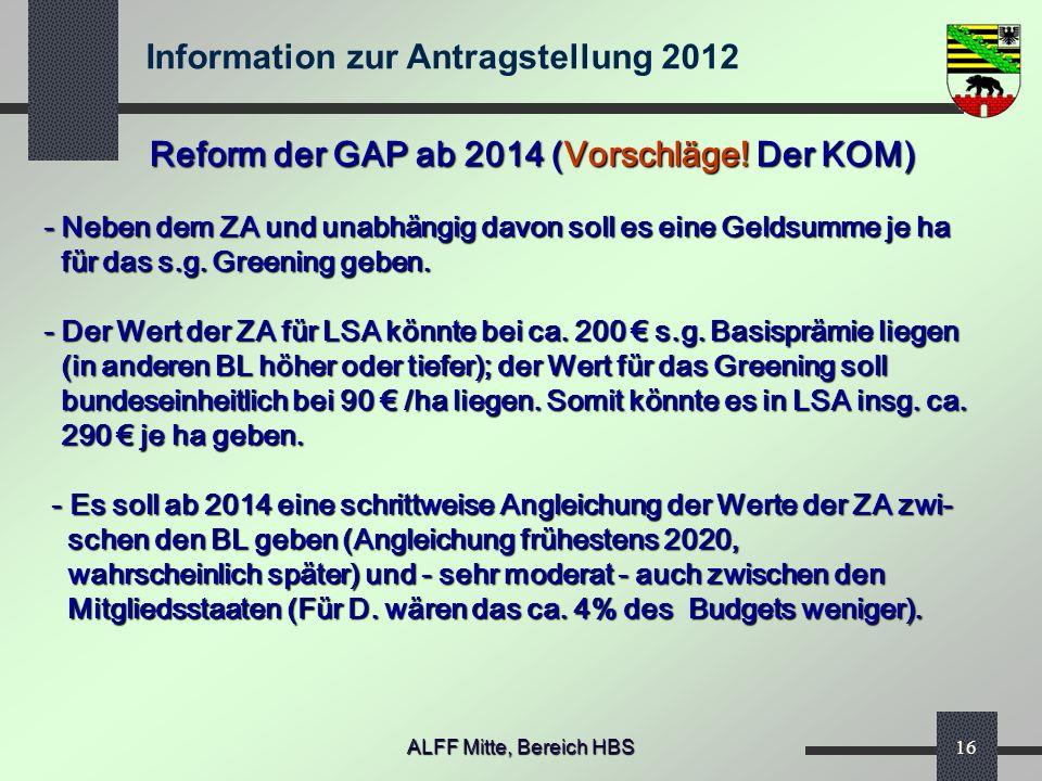 Reform der GAP ab 2014 (Vorschläge! Der KOM)