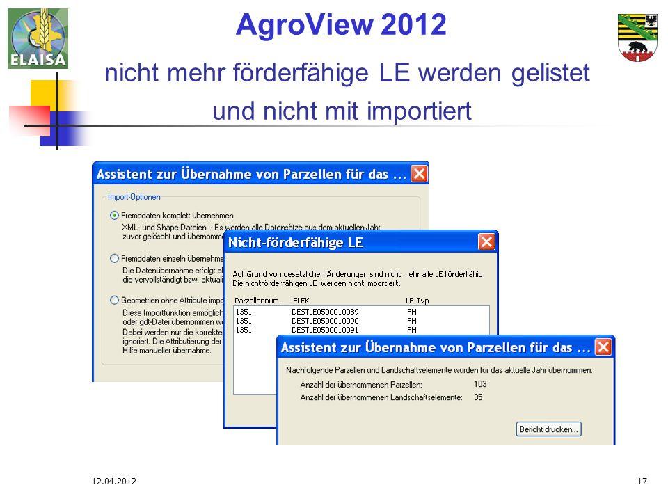 AgroView 2012 nicht mehr förderfähige LE werden gelistet und nicht mit importiert