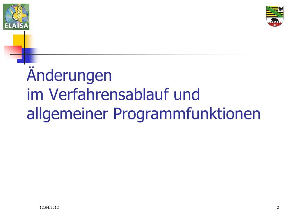 Änderungen im Verfahrensablauf und allgemeiner Programmfunktionen