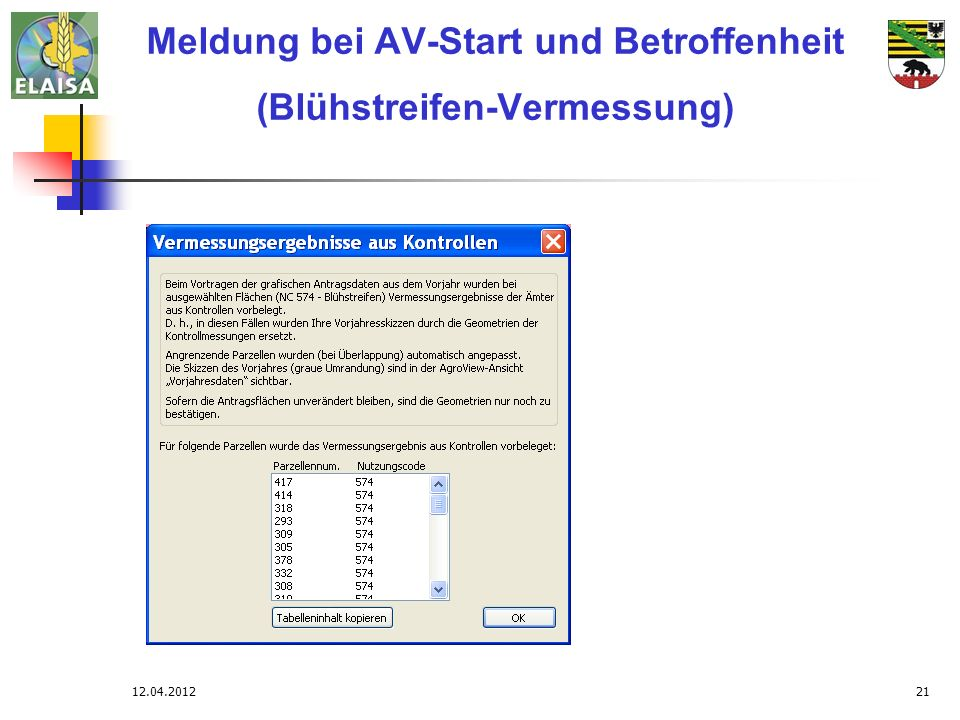 Meldung bei AV-Start und Betroffenheit (Blühstreifen-Vermessung)