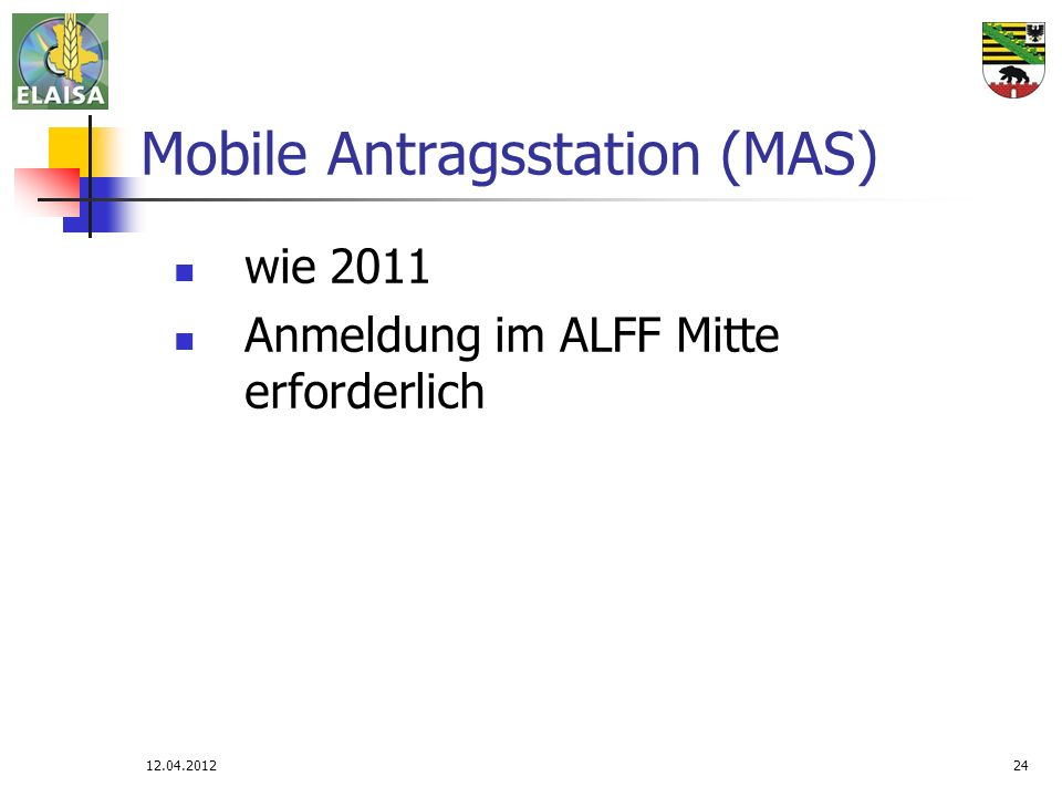 Mobile Antragsstation (MAS)