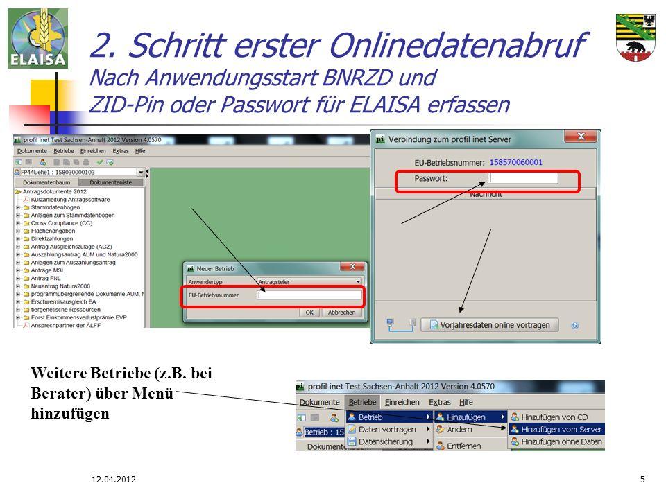 2. Schritt erster Onlinedatenabruf Nach Anwendungsstart BNRZD und ZID-Pin oder Passwort für ELAISA erfassen