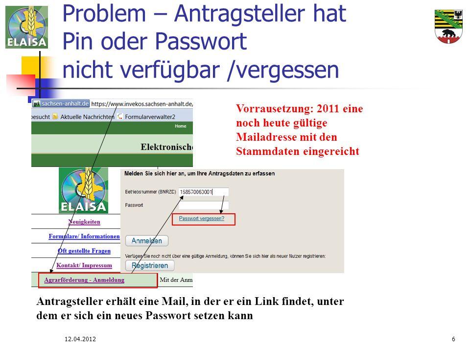 Problem – Antragsteller hat Pin oder Passwort nicht verfügbar /vergessen