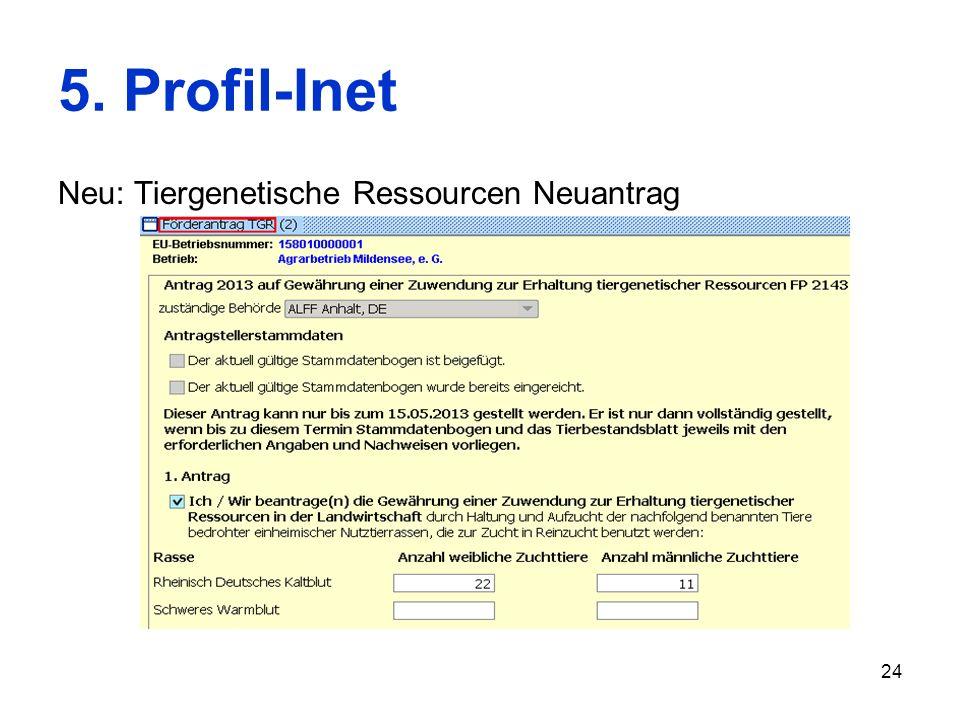 5. Profil-Inet Neu: Tiergenetische Ressourcen Neuantrag