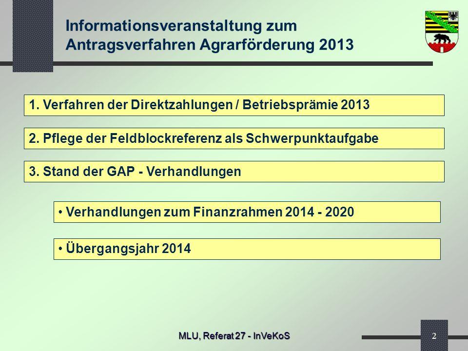 1. Verfahren der Direktzahlungen / Betriebsprämie 2013