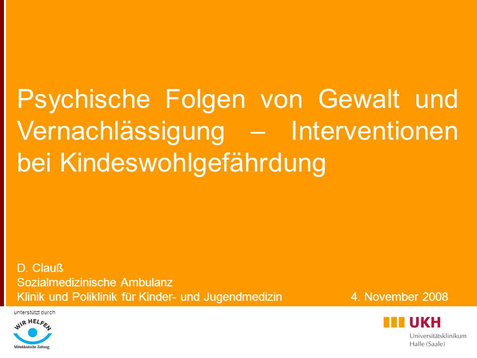 Psychische Folgen von Gewalt und Vernachlässigung – Interventionen bei Kindeswohlgefährdung