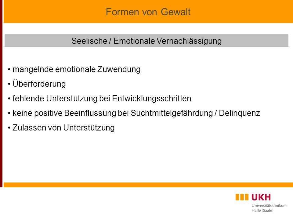 Seelische / Emotionale Vernachlässigung