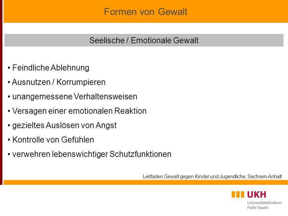 Seelische / Emotionale Gewalt