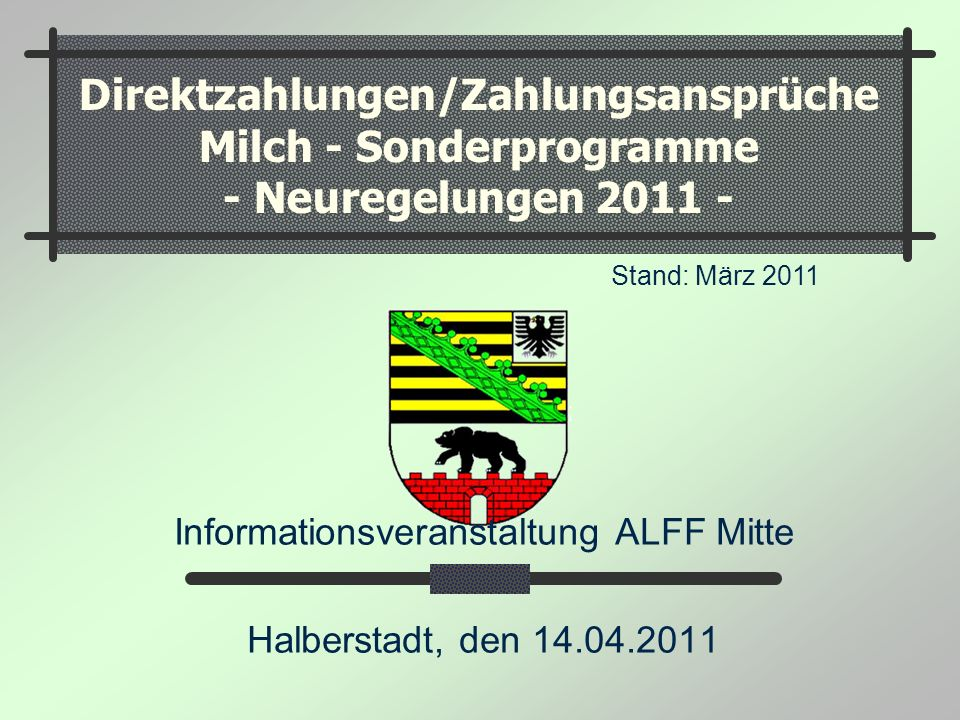Informationsveranstaltung ALFF Mitte Halberstadt, den 14.04.2011