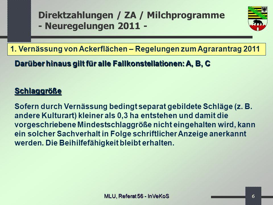 1. Vernässung von Ackerflächen – Regelungen zum Agrarantrag 2011