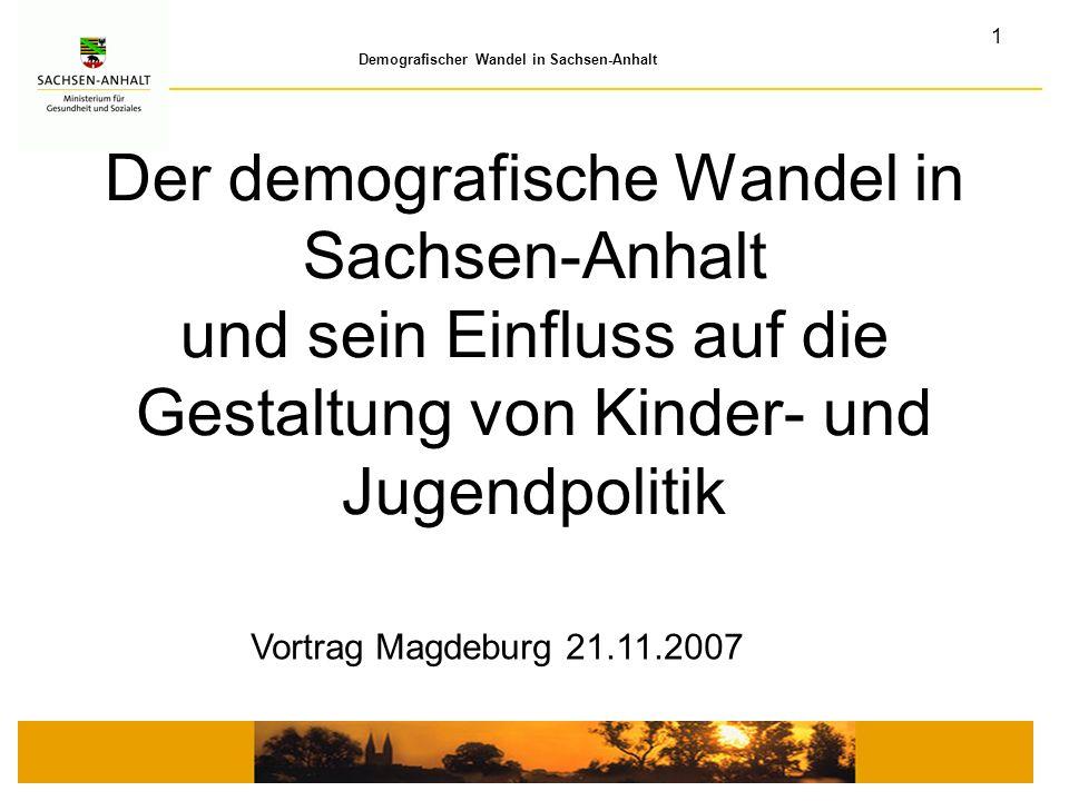 Der demografische Wandel in Sachsen-Anhalt und sein Einfluss auf die Gestaltung von Kinder- und Jugendpolitik