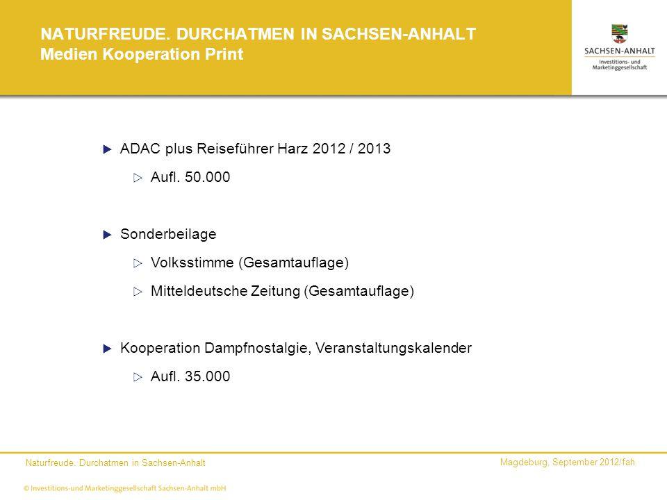 NATURFREUDE. DURCHATMEN IN SACHSEN-ANHALT Medien Kooperation Print