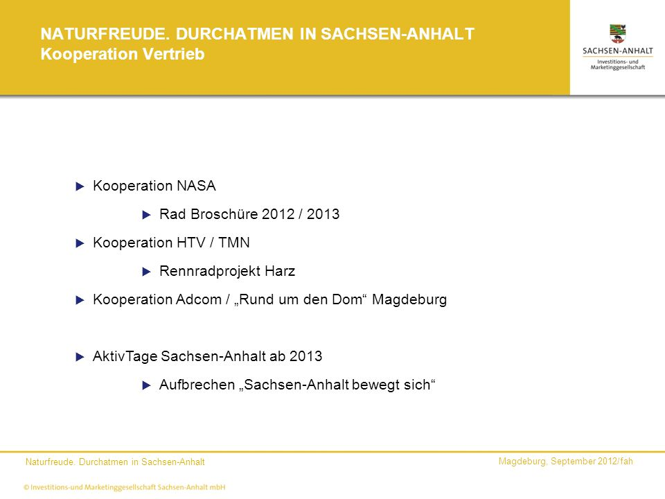 NATURFREUDE. DURCHATMEN IN SACHSEN-ANHALT Kooperation Vertrieb