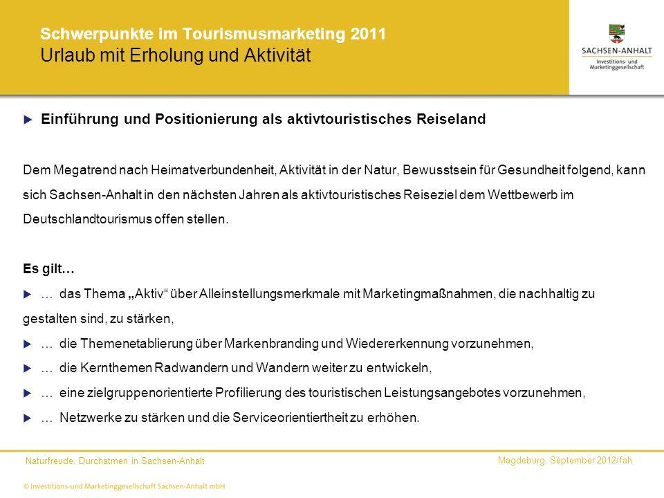 Schwerpunkte im Tourismusmarketing 2011 Urlaub mit Erholung und Aktivität