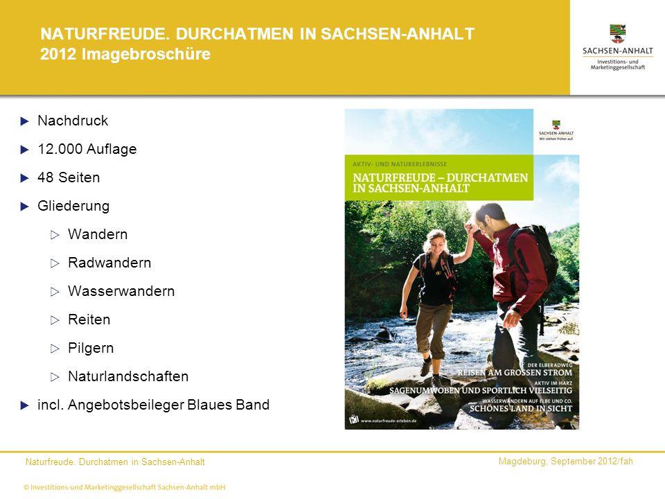 NATURFREUDE. DURCHATMEN IN SACHSEN-ANHALT 2012 Imagebroschüre