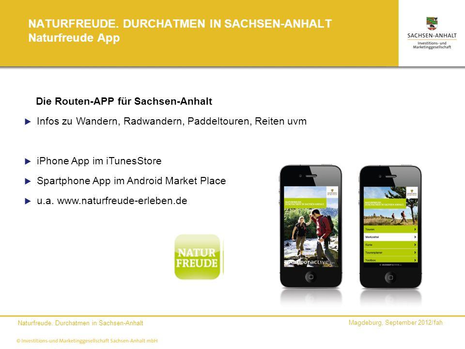 NATURFREUDE. DURCHATMEN IN SACHSEN-ANHALT Naturfreude App